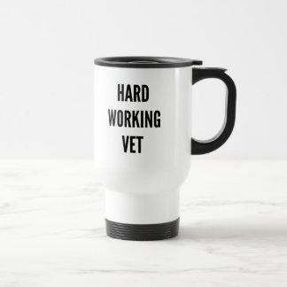 Hard Working Vet Stainless Steel Travel Mug
