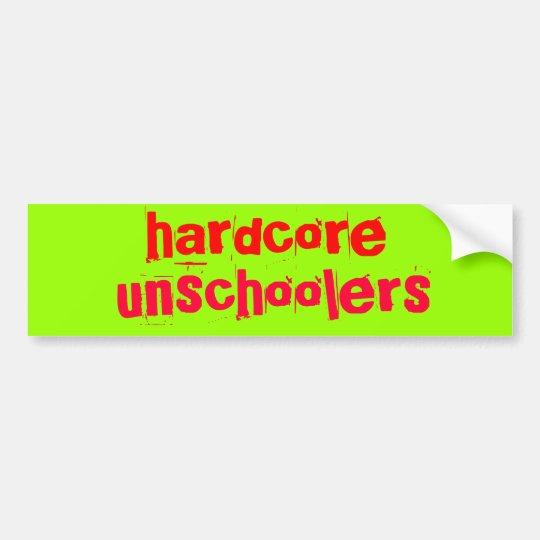 hardcore unschoolers - Customised Bumper Sticker