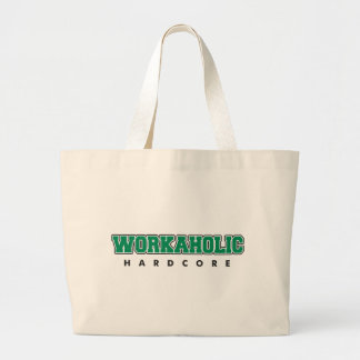 Hardcore Workaholic Jumbo Tote Bag