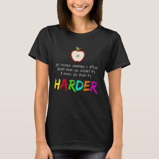 Harder T-Shirt