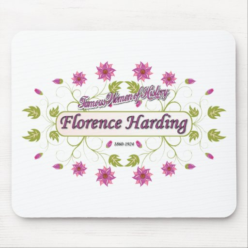 Harding ~ Florence Harding / Famous USA Women Mouse Pads