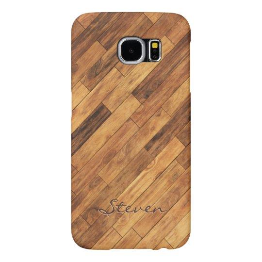 Hardwood Wood Grain Floor - Personalised Name Samsung Galaxy S6 Cases