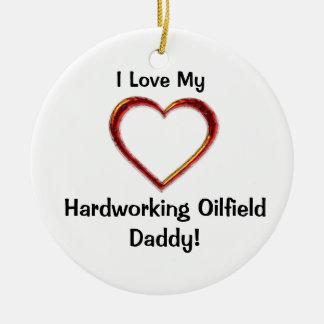 Hardworking Oilfield Daddy Ornament