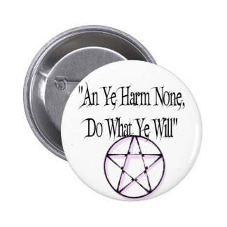 Harm None, Do What You Will 6 Cm Round Badge