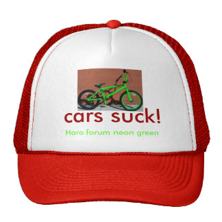 HaroForumIntroLiteNeon cars suck Haro forum Trucker Hats