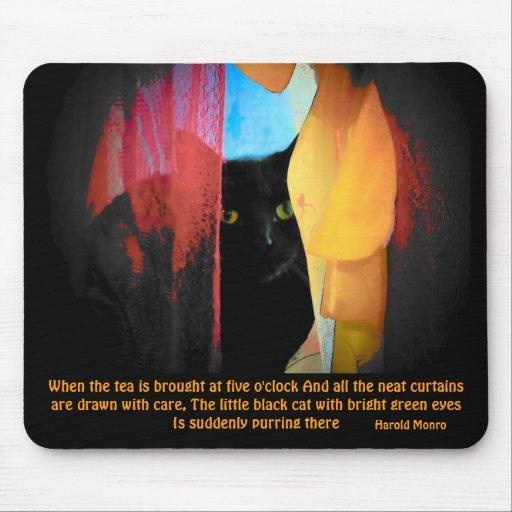 Harold Monro quote/ Green eyed kitty Mousepad