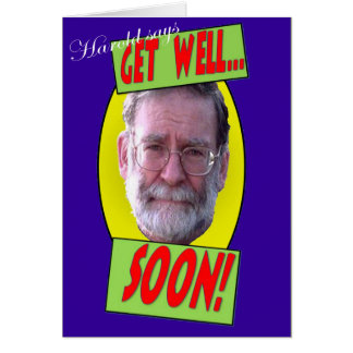 Harold says 'Get well soon' Card