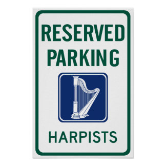 Harpists Parking Poster