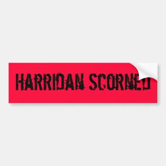 Harridan Scorned Bumper Sticker