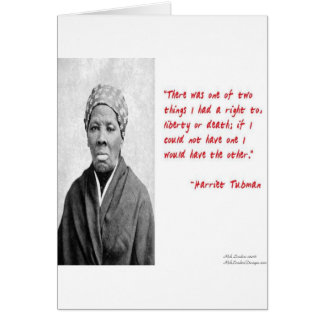 """Harriet Tubman """"Liberty Or Death"""" Quote Gifts Greeting Card"""