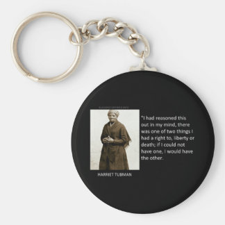 Harriet Tubman Quote Basic Round Button Key Ring