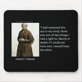 Harriet Tubman Quote Mouse Mat