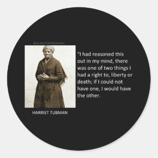 Harriet Tubman Quote Round Sticker