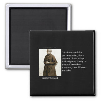 Harriet Tubman Quote Square Magnet