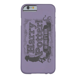 Harry Potter! So Long it's Been Barely There iPhone 6 Case