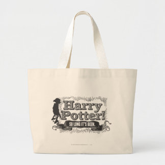 Harry Potter! So Long it's Been Large Tote Bag