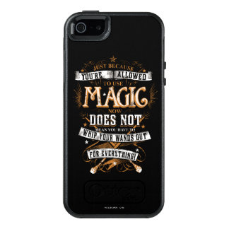 Harry Potter Spell | Just Because You're Allowed T OtterBox iPhone 5/5s/SE Case