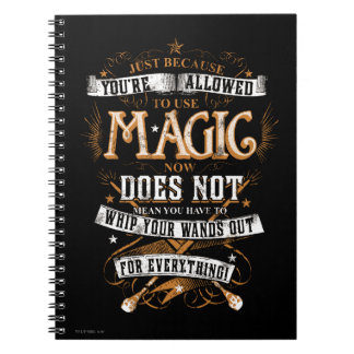 Harry Potter Spell | Just Because You're Allowed T Spiral Notebook