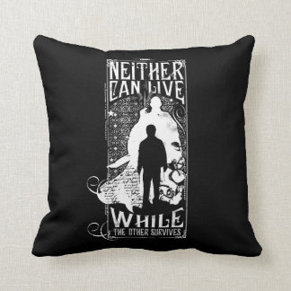 Harry Potter Spell | Neither Can Live Cushion