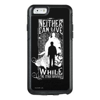 Harry Potter Spell | Neither Can Live OtterBox iPhone 6/6s Case