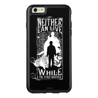 Harry Potter Spell | Neither Can Live OtterBox iPhone 6/6s Plus Case