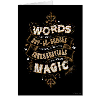 Harry Potter Spell | Words Are Our Most Inexhausti Card