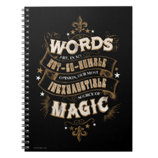 Harry Potter Spell | Words Are Our Most Inexhausti Note Books