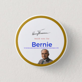 Harry S Truman for Bernie Sanders 3 Cm Round Badge