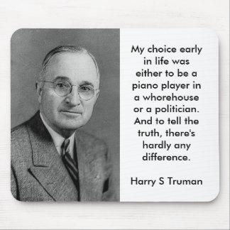 Harry S Truman on Politicians Mousepad