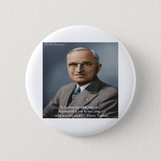 """Harry Truman """"Giving Credit"""" Wisdom Quote Gifts 6 Cm Round Badge"""