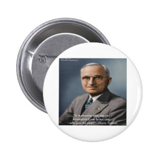 "Harry Truman ""Giving Credit"" Wisdom Quote Gifts 6 Cm Round Badge"