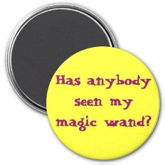 Has anybody seen my magic wand? magnet