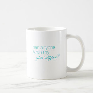 Has anyone seen my glass slipper? basic white mug