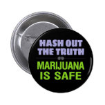 Hash Out the Truth. Marijuana is Safe. Badge