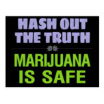 Hash Out the Truth. Marijuana is Safe. Postcards