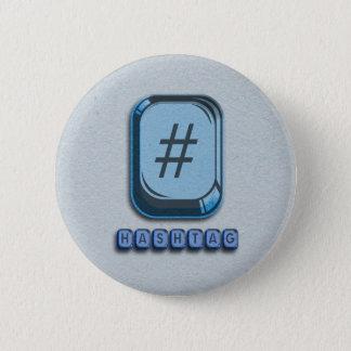 Hashtag 6 Cm Round Badge