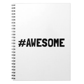 Hashtag Awesome Notebook