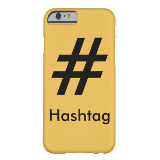 #Hashtag Barely There iPhone 6 Case