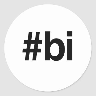 HASHTAG BI -.png Round Stickers