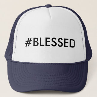 Hashtag #BLESSED trucker hat