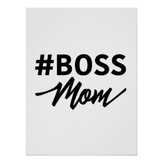 Hashtag #BOSS MOM Typography poster