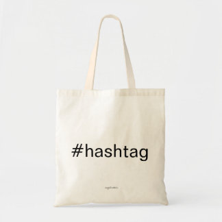 #hashtag budget tote bag