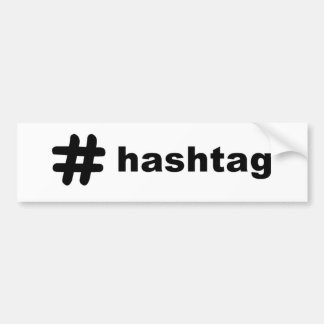 # hashtag bumper sticker