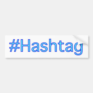 Hashtag Bumper Sticker