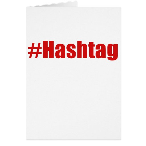 Hashtag Greeting Cards