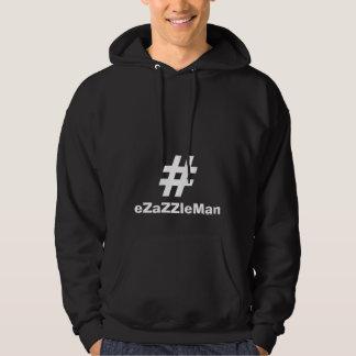 Hashtag Hoodie #eZaZZleMan makes money 24/7