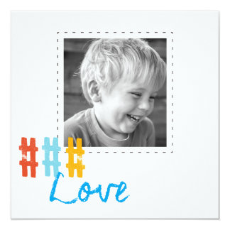 hashtag love square photo cards 13 cm x 13 cm square invitation card