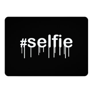 Hashtag Selfie Drooling on Black 13 Cm X 18 Cm Invitation Card