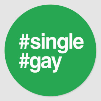 HASHTAG SINGLE GAY CLASSIC ROUND STICKER
