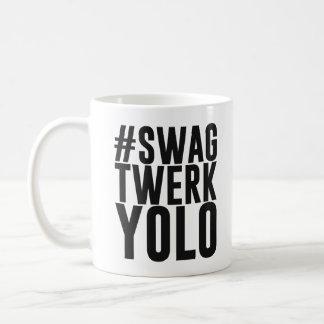 Hashtag Swag Twerk Yolo Coffee Mug